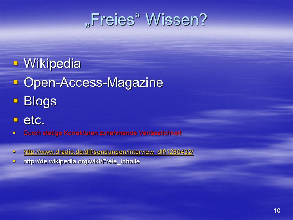 """Freies Wissen Wikipedia Open-Access-Magazine Blogs etc."
