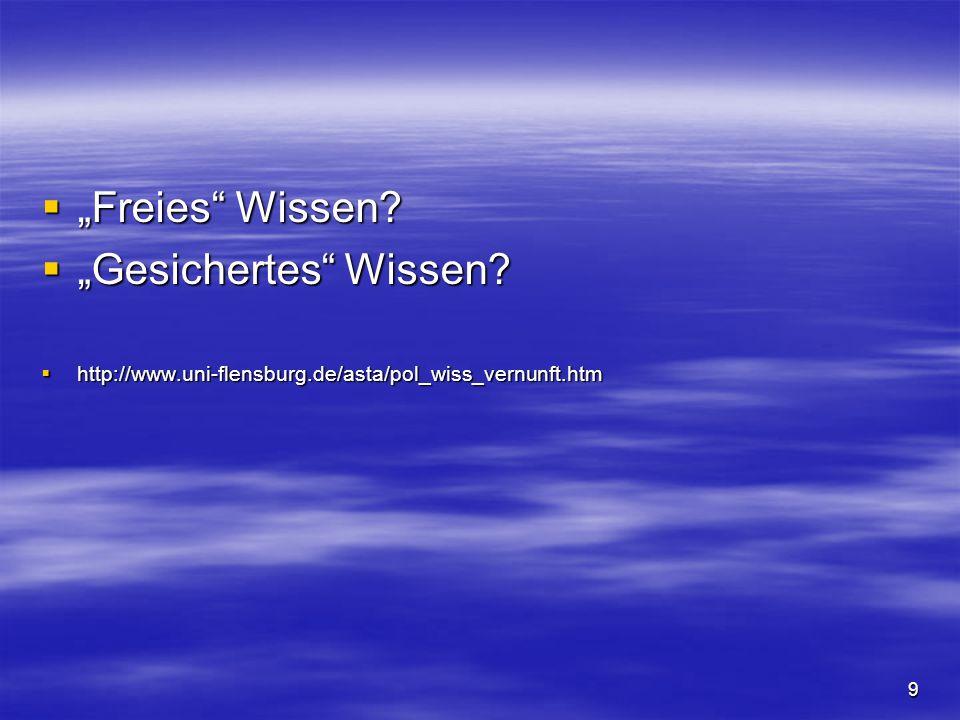 """""""Freies Wissen """"Gesichertes Wissen"""
