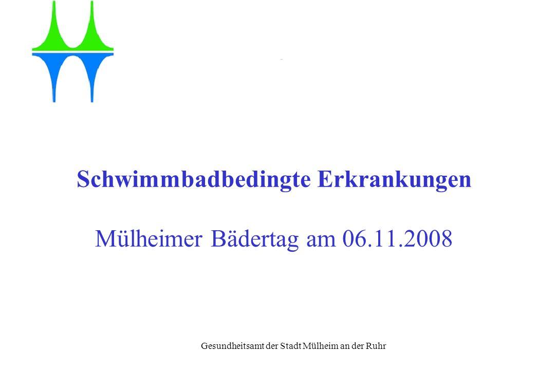 Schwimmbadbedingte Erkrankungen Mülheimer Bädertag am 06.11.2008