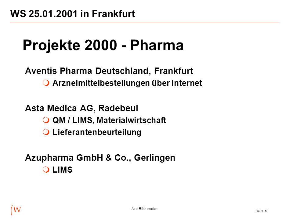 Projekte 2000 - Pharma jw WS 25.01.2001 in Frankfurt