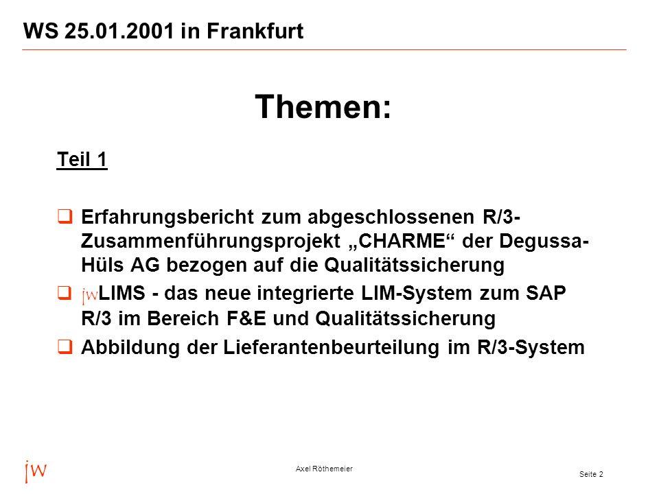 Themen: jw WS 25.01.2001 in Frankfurt Teil 1