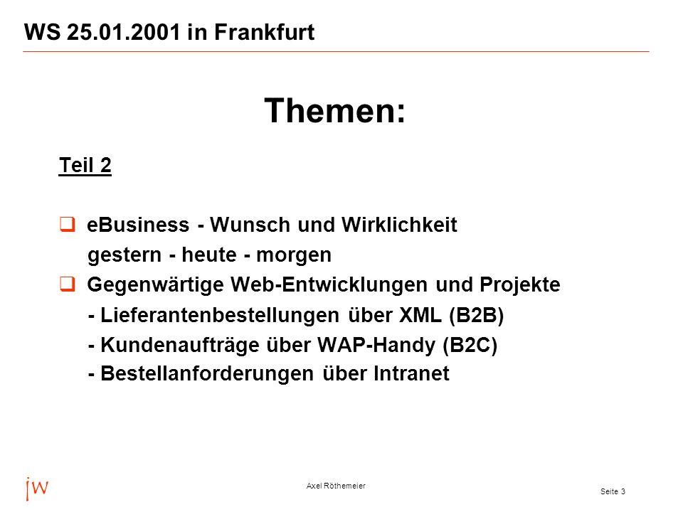 Themen: jw WS 25.01.2001 in Frankfurt Teil 2