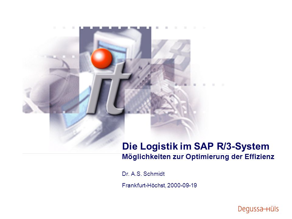 Die Logistik im SAP R/3-System Möglichkeiten zur Optimierung der Effizienz Dr.