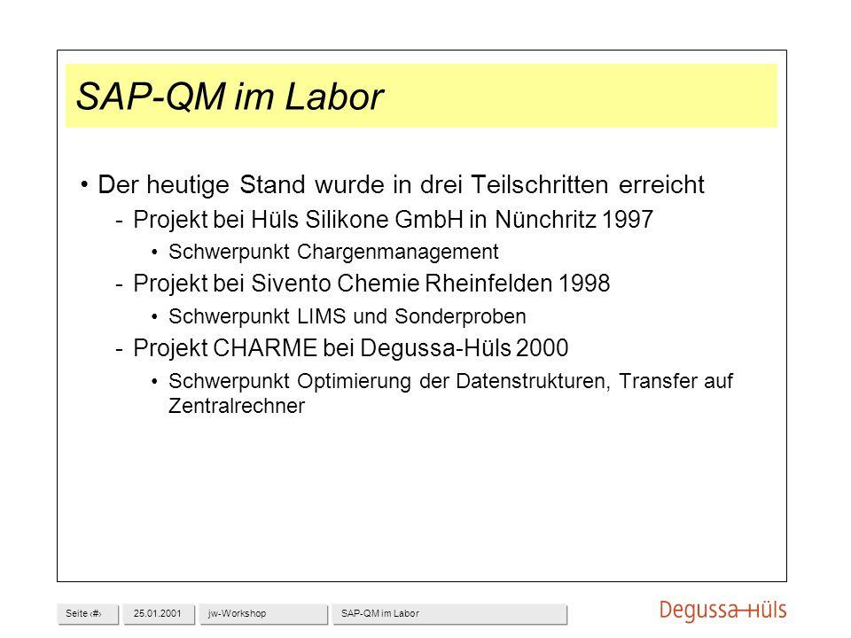 SAP-QM im Labor Der heutige Stand wurde in drei Teilschritten erreicht