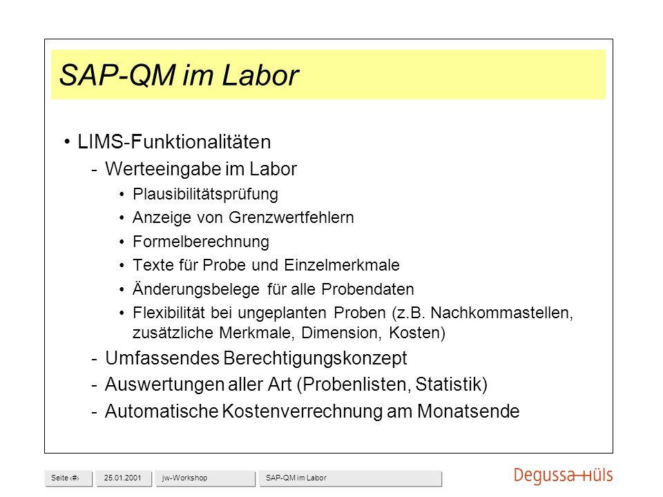 SAP-QM im Labor LIMS-Funktionalitäten Werteeingabe im Labor