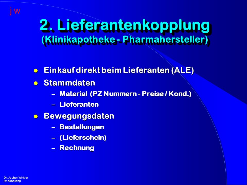 2. Lieferantenkopplung (Klinikapotheke - Pharmahersteller)
