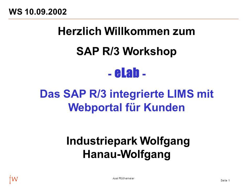Herzlich Willkommen zum SAP R/3 Workshop - eLab -