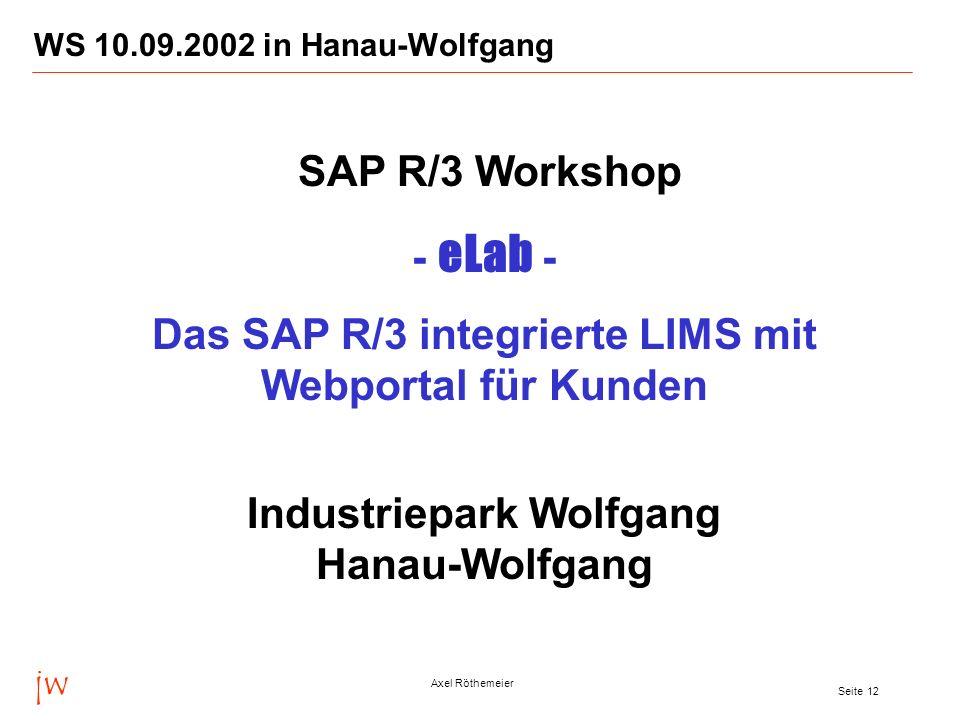 Das SAP R/3 integrierte LIMS mit Webportal für Kunden