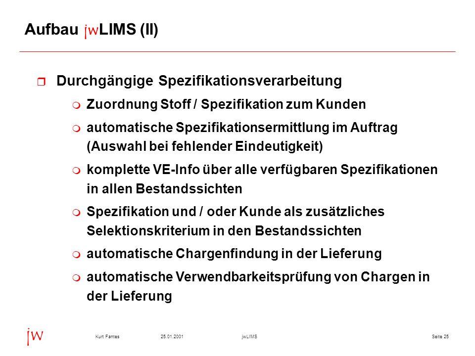 Aufbau jwLIMS (II) Durchgängige Spezifikationsverarbeitung