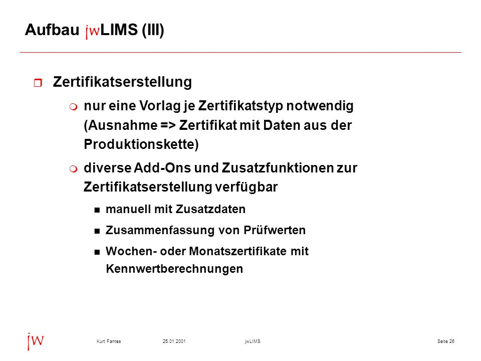 Aufbau jwLIMS (III) Zertifikatserstellung