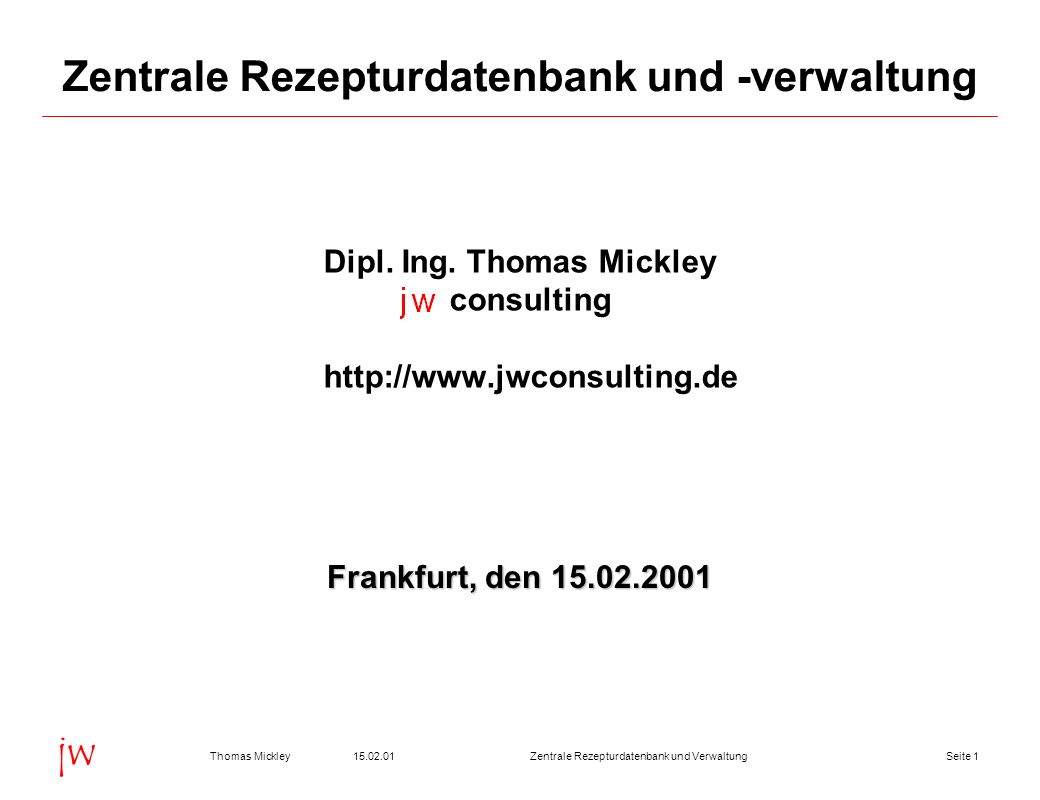 Zentrale Rezepturdatenbank und -verwaltung