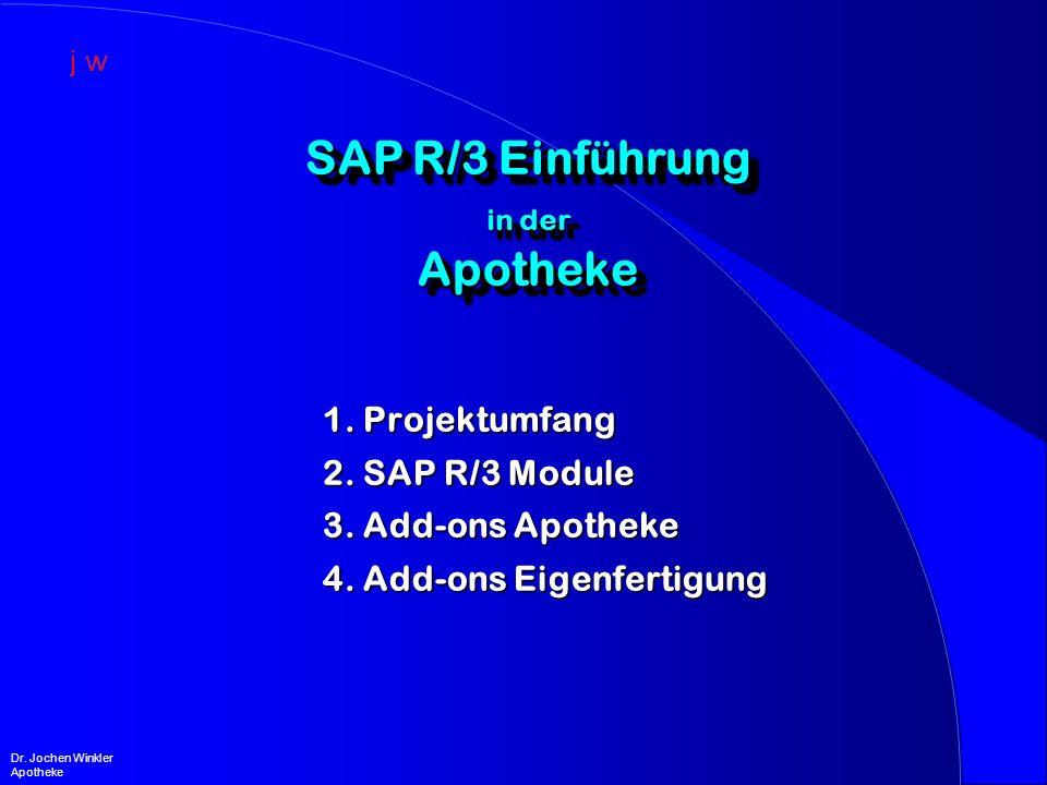 SAP R/3 Einführung in der Apotheke