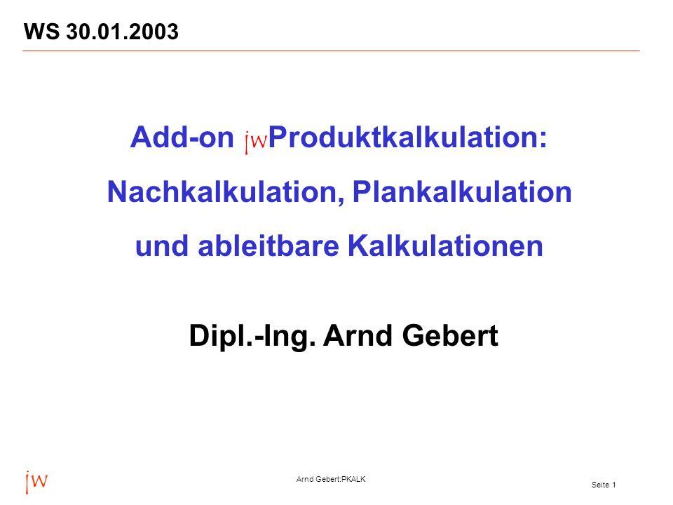 Nachkalkulation, Plankalkulation und ableitbare Kalkulationen