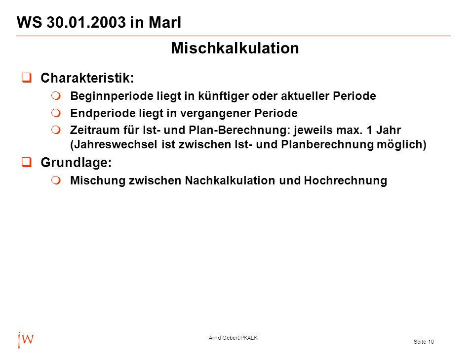 jw WS 30.01.2003 in Marl Mischkalkulation Charakteristik: Grundlage: