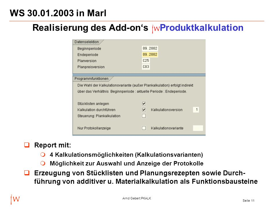 Realisierung des Add-on's jwProduktkalkulation