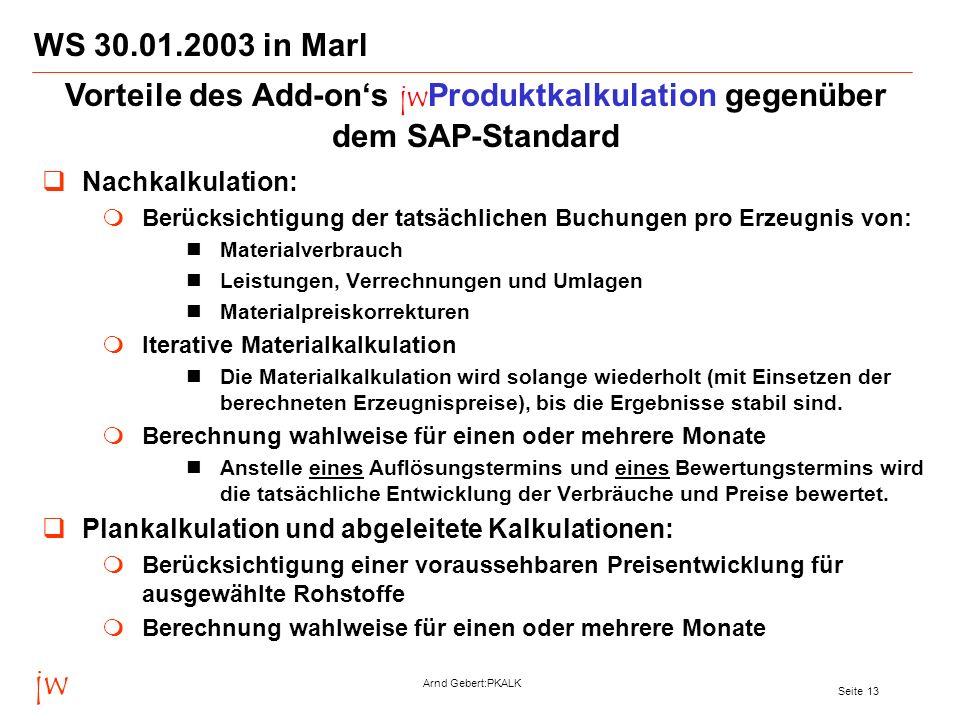 Vorteile des Add-on's jwProduktkalkulation gegenüber dem SAP-Standard