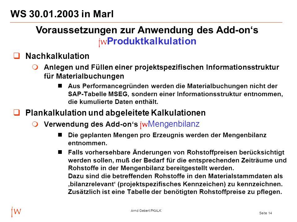 Voraussetzungen zur Anwendung des Add-on's jwProduktkalkulation