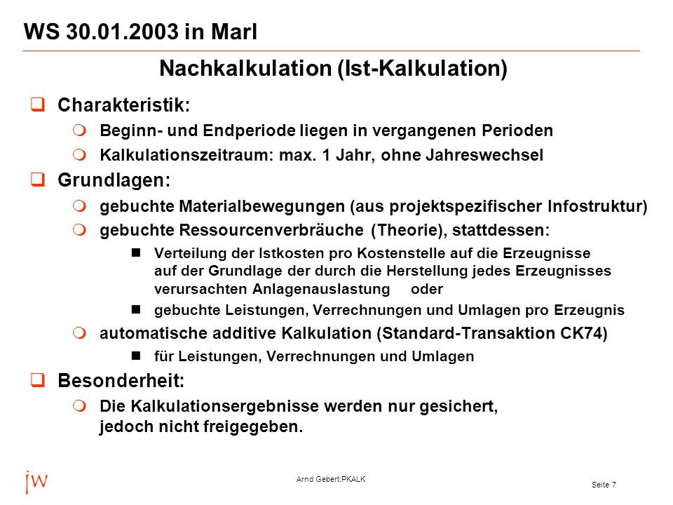 Nachkalkulation (Ist-Kalkulation)
