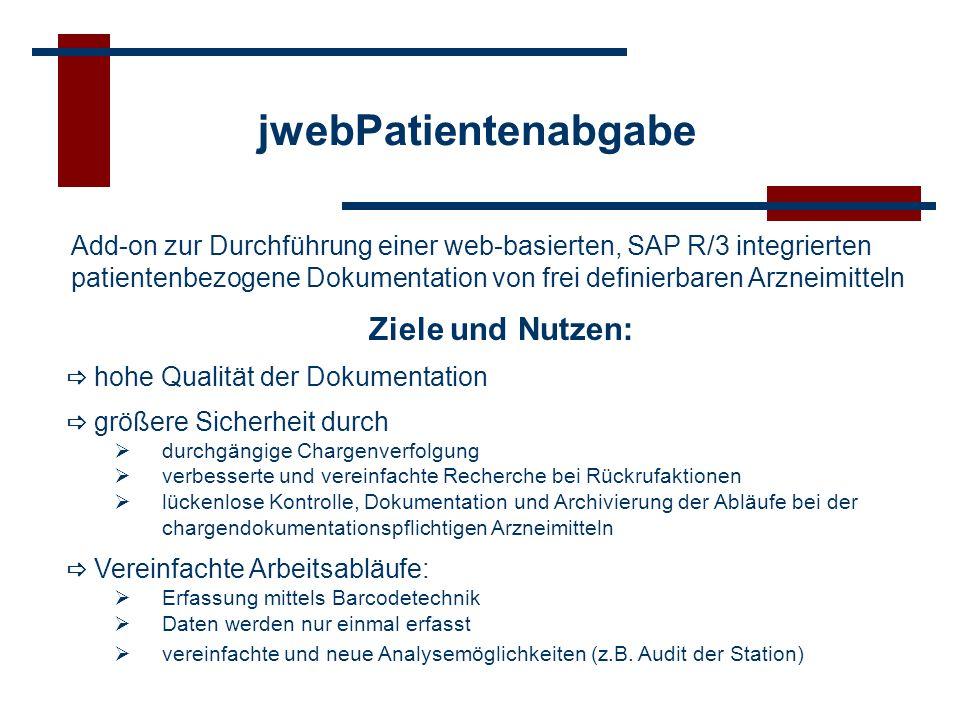 jwebPatientenabgabe Add-on zur Durchführung einer web-basierten, SAP R/3 integrierten.