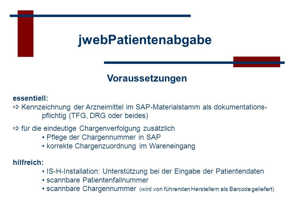jwebPatientenabgabe Voraussetzungen essentiell: