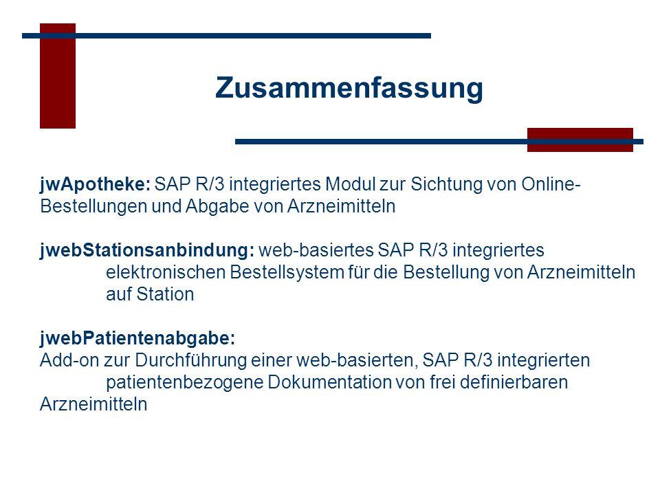 Zusammenfassung jwApotheke: SAP R/3 integriertes Modul zur Sichtung von Online-Bestellungen und Abgabe von Arzneimitteln.