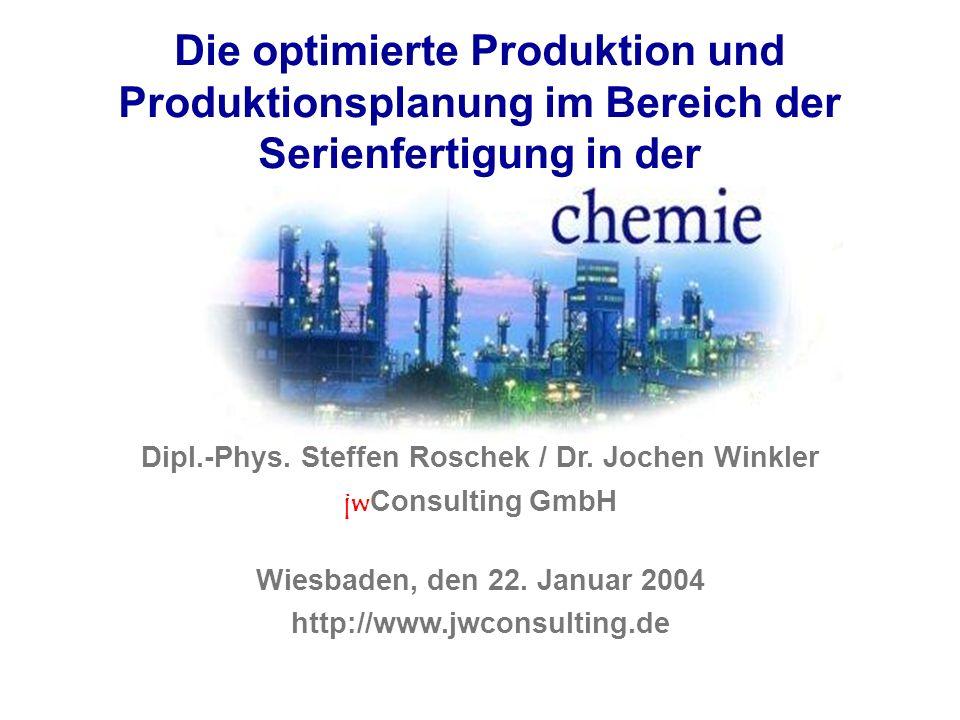 Dipl.-Phys. Steffen Roschek / Dr. Jochen Winkler jwConsulting GmbH