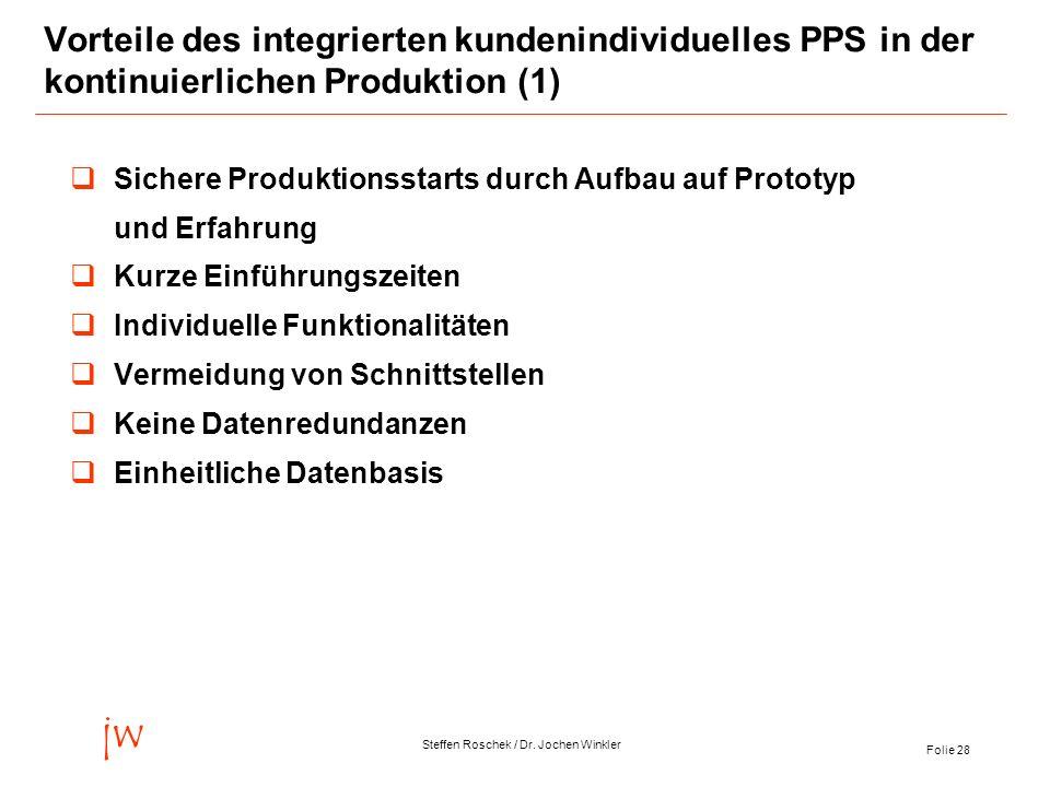 Vorteile des integrierten kundenindividuelles PPS in der kontinuierlichen Produktion (1)