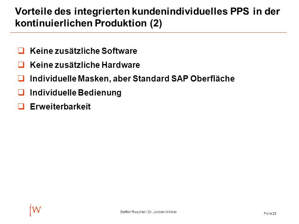 Vorteile des integrierten kundenindividuelles PPS in der kontinuierlichen Produktion (2)