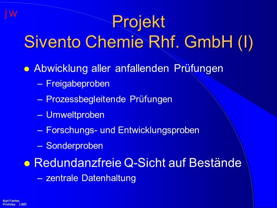 Projekt Sivento Chemie Rhf. GmbH (I)