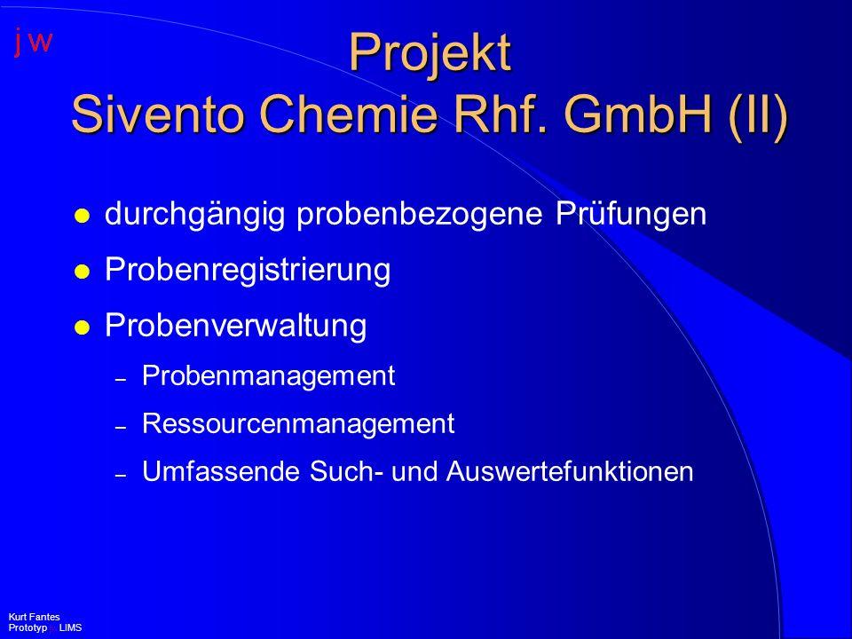 Projekt Sivento Chemie Rhf. GmbH (II)