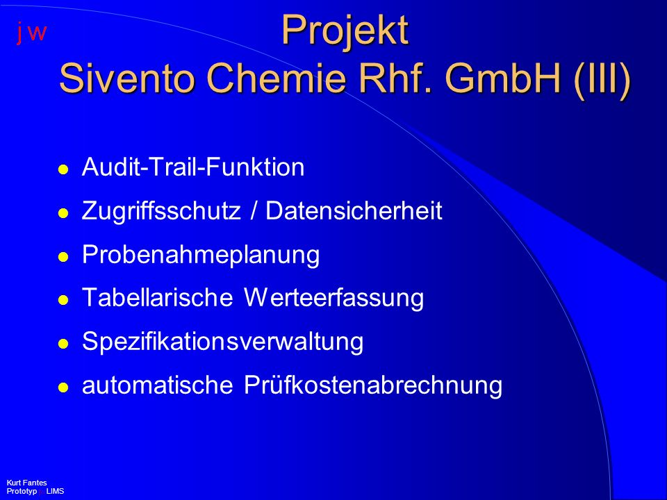 Projekt Sivento Chemie Rhf. GmbH (III)