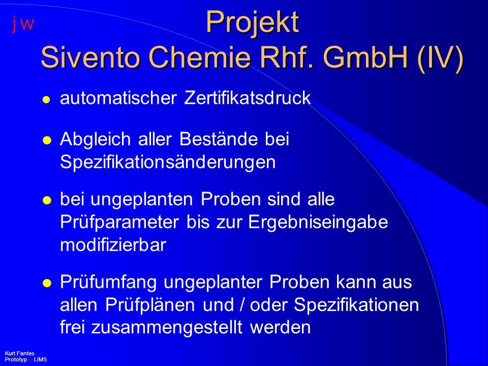 Projekt Sivento Chemie Rhf. GmbH (IV)