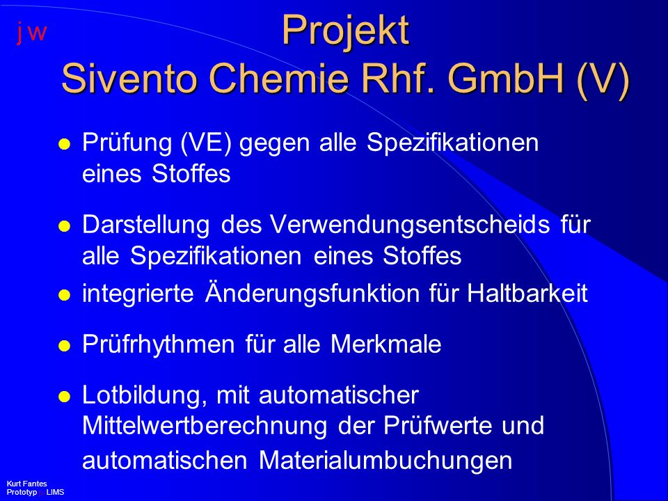 Projekt Sivento Chemie Rhf. GmbH (V)