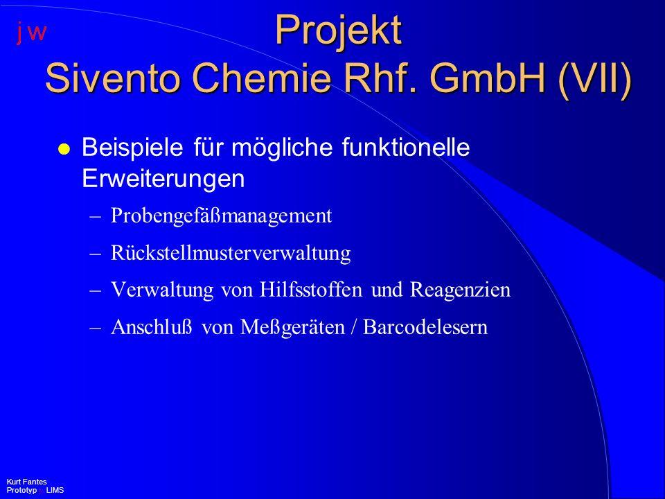 Projekt Sivento Chemie Rhf. GmbH (VII)