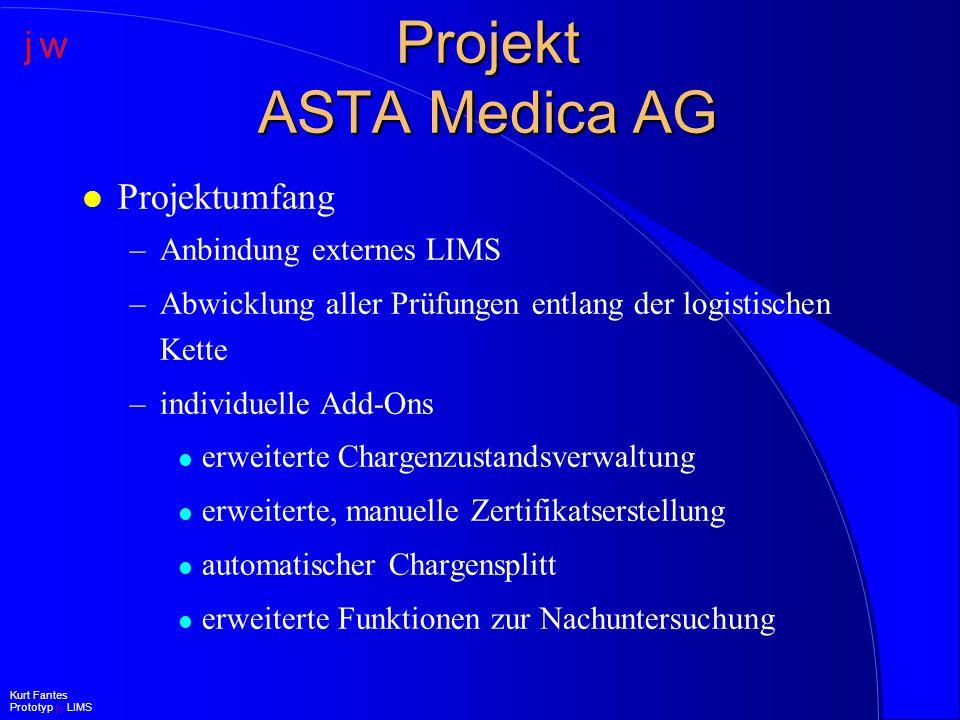 Projekt ASTA Medica AG Projektumfang Anbindung externes LIMS