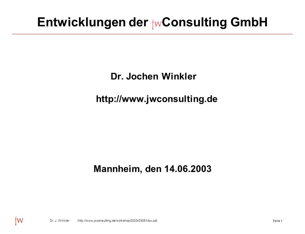 Entwicklungen der jwConsulting GmbH