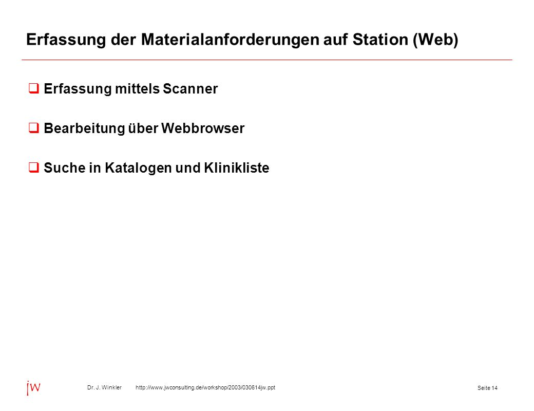 Erfassung der Materialanforderungen auf Station (Web)