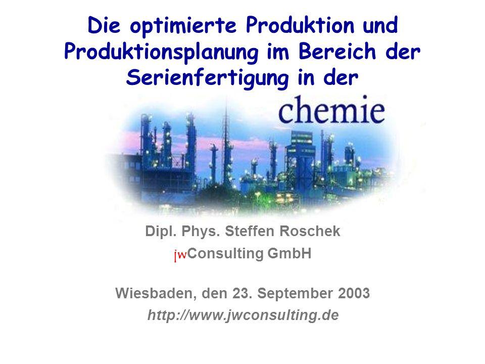 Die optimierte Produktion und Produktionsplanung im Bereich der Serienfertigung in der