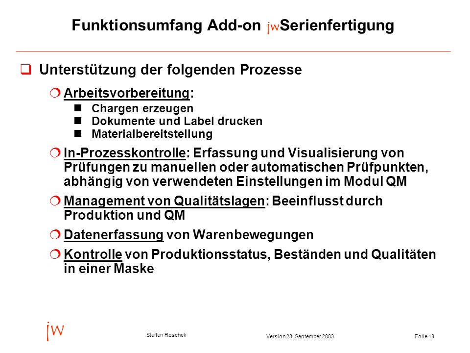 Funktionsumfang Add-on jwSerienfertigung