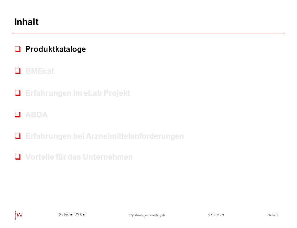 Inhalt Produktkataloge BMEcat Erfahrungen im eLab Projekt ABDA
