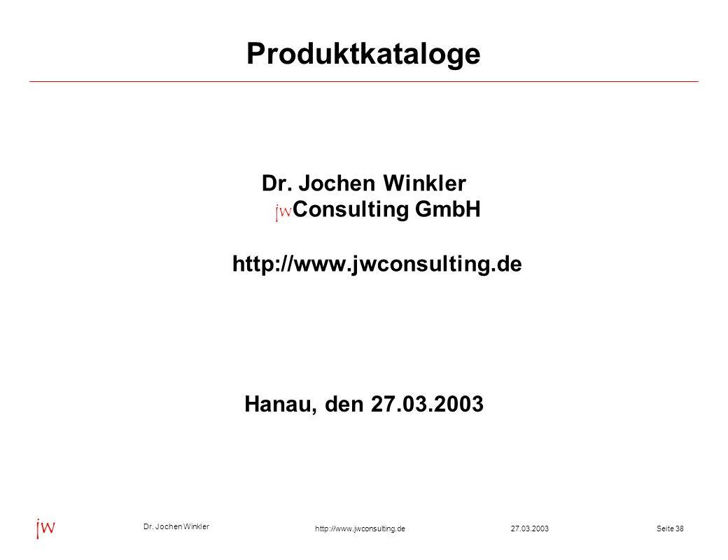 Dr. Jochen Winkler jwConsulting GmbH http://www.jwconsulting.de