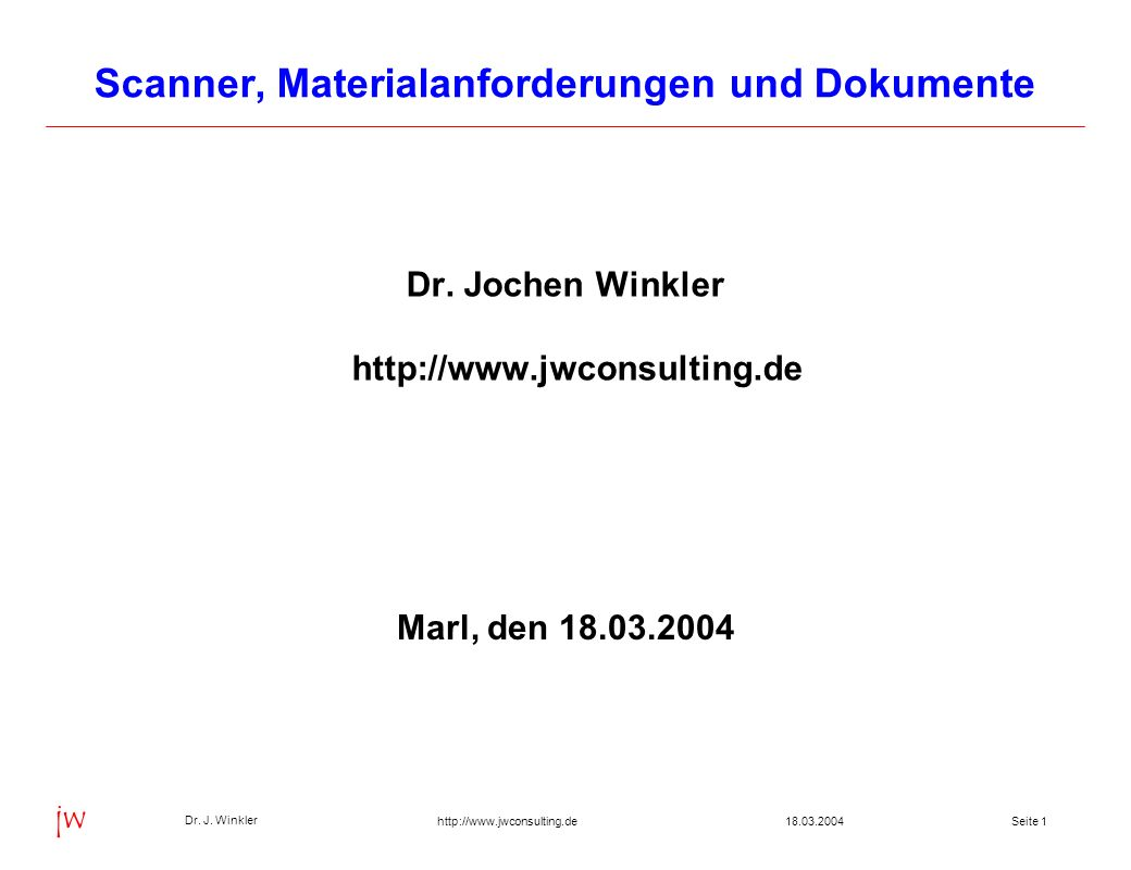 Scanner, Materialanforderungen und Dokumente