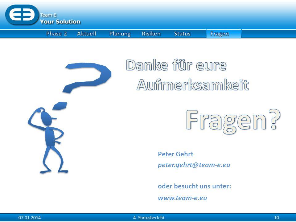 Fragen Danke für eure Aufmerksamkeit Peter Gehrt
