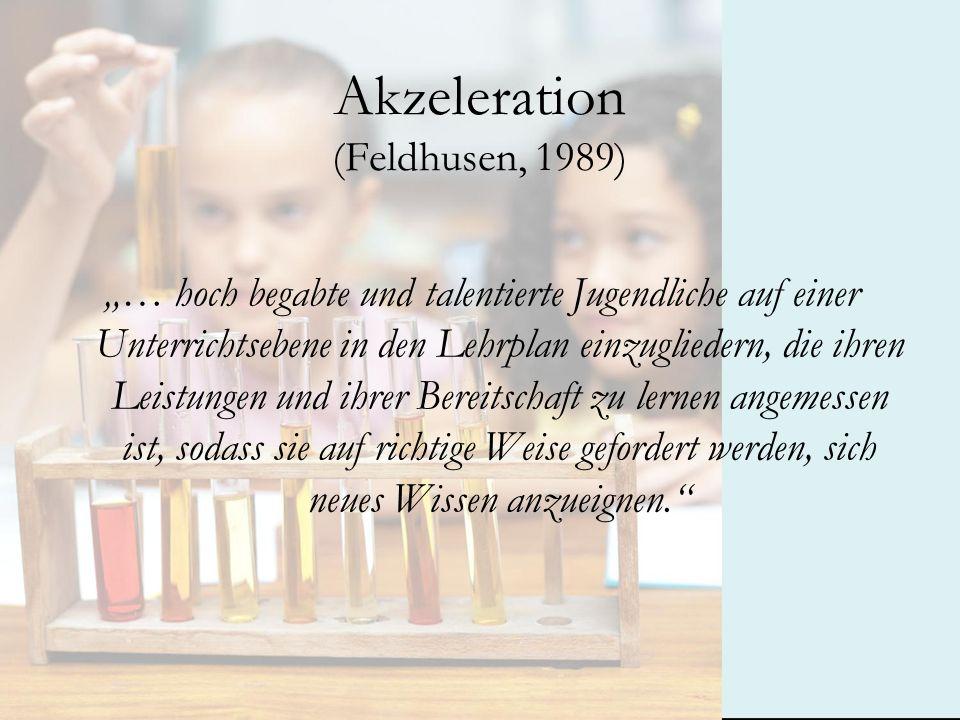 Akzeleration (Feldhusen, 1989)