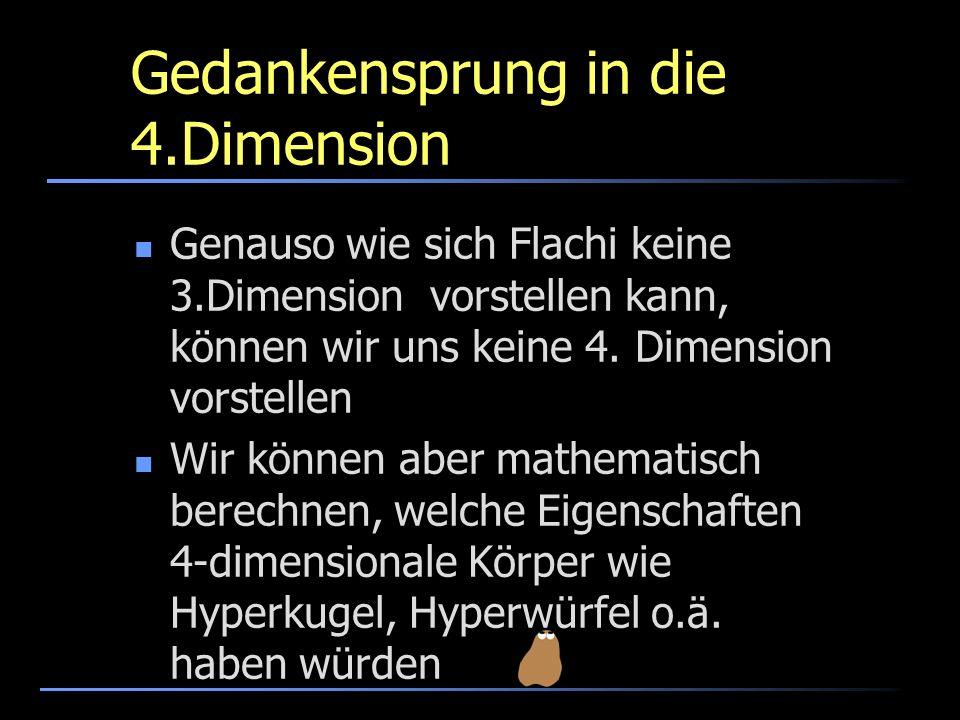 Gedankensprung in die 4.Dimension