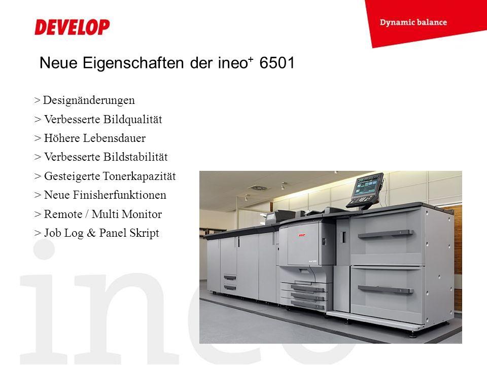 Neue Eigenschaften der ineo+ 6501