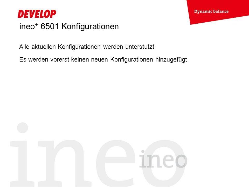 ineo+ 6501 Konfigurationen