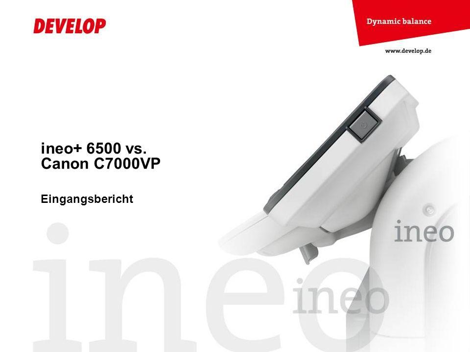 ineo+ 6500 vs. Canon C7000VP Eingangsbericht