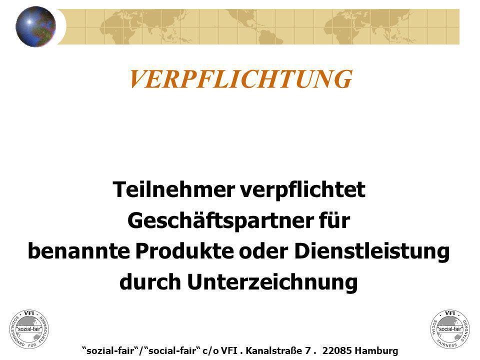 VERPFLICHTUNG Teilnehmer verpflichtet Geschäftspartner für
