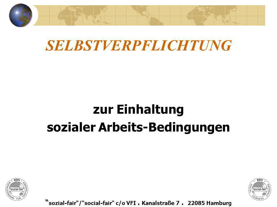 sozial-fair / social-fair c/o VFI . Kanalstraße 7 . 22085 Hamburg